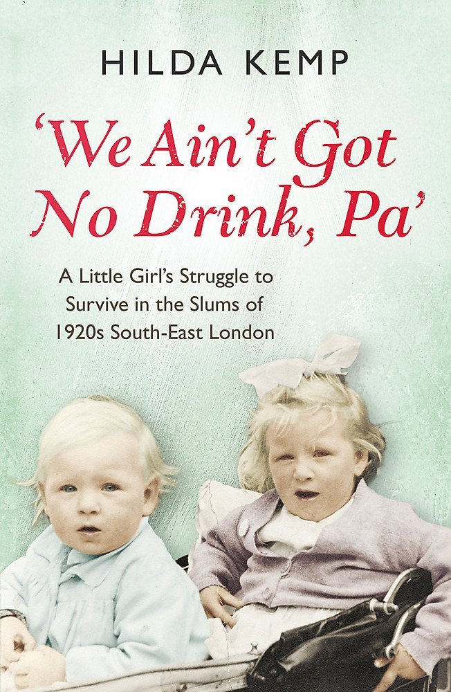 We Ain't Got No Drink, Pa - Hilda Kemp